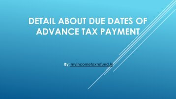 Detail about Due Dates of Advance Tax Payment
