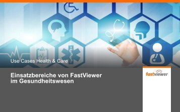 Einsatzbereiche von FastViewer im Gesundheitswesen