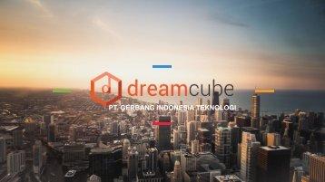 Dreamcube PT. Gerbang Indonesia Teknologi