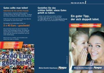 01611611 Flyer Freundschaftswerbung RZ:Flyer RZ - Naspa