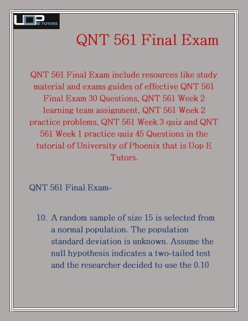QNT 561 Final Exam 2016 QNT 561 Final Exam Uop E Tutors