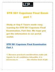 STR 581 capstone final exam part 1 : Uop E Tutors