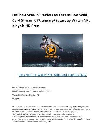 Online-ESPN-TV-Raiders-vs-Texans-Live-Wild-Card-Stream-07-January-Saturday-HD-Free