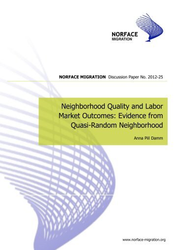Neighborhood Quality and Labor Market Outcomes: Evidence from ...