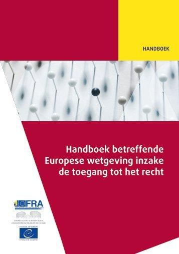 Handboek betreffende Europese wetgeving inzake de toegang tot het recht