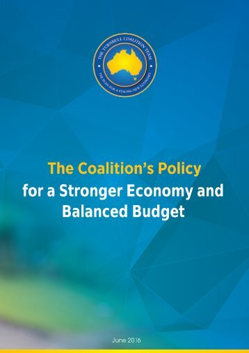 2016%20Coalition%20Election%20Policy%20-%20A%20Stronger%20Economy%20and%20Balanced%20Budget