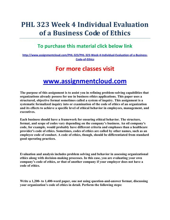 phl 323 week 4 shell oil company s statement of ethics Phl 323 week 5 learning team assignment ethics in the workplace case study action plan  phl 323 week 4 individual assignment evaluation of a business code of.