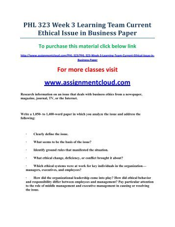 week 6 current ethical issues paper Prepare an 8-page paper (not including the title and reference pages) that assesses a legal/ethical issue or situation relating to a current.