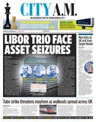 LIBOR TRIO FACE ASSET SEIZURES