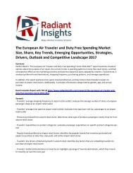The European Air Traveler and Duty Free Spending Market Share, Key Trends, Emerging Opportunities, Strategies, Drivers, Outlook and Competitive Landscape 2017