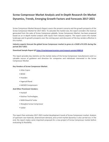 Screw Compressor Market Analysis and In-Depth Research On Market Dynamics, Trends, Emerging Growth Factors and Forecasts 2017-2021