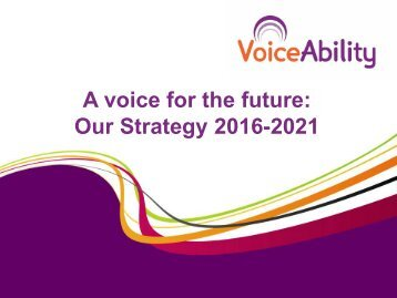 A voice for the future Our Strategy 2016-2021