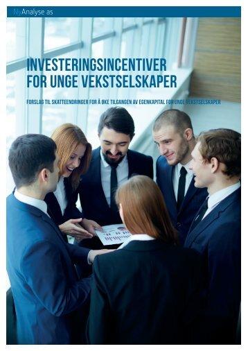 INVESTERINGSINCENTIVER FOR UNGE VEKSTSELSKAPER
