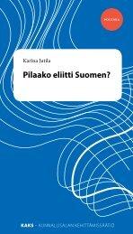 Pilaako eliitti Suomen?