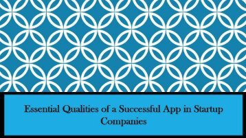 Essential Qualities of a Successful App in Startup Companies