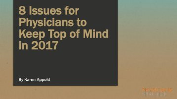 Physicians to Keep Top of Mind in 2017
