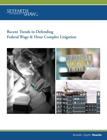 Recent Trends in Defending Federal Wage & Hour Complex Litigation