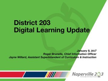 District 203 Digital Learning Update
