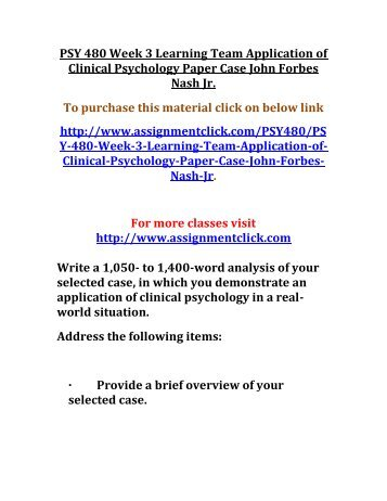 application to clinical psychology paper Psy 480 week 3 learning team application of clinical psychology paper case jack ruby to purchase this material click on below link http://www.