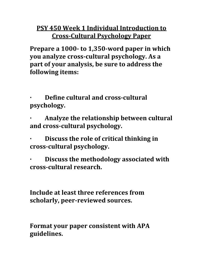 cross cultural psychology essay Below is an essay on cultural psychology from anti essays, your source for research papers, essays, and term paper examples post by day 3 your definition of culture explain two ways culture influences human psychology.