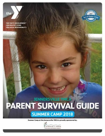 Jennersville - Parent Survival Guide - Camp 2017