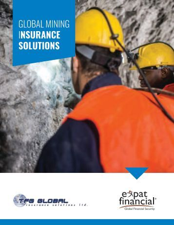 GLOBAL MINING INSURANCE SOLUTIONS