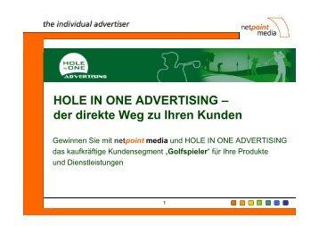 HOLE IN ONE ADVERTISING – der direkte Weg zu ... - Netpoint Media