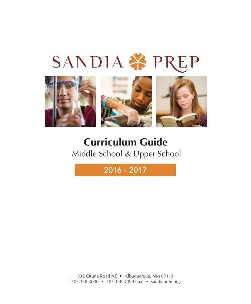 Sandia Prep - Curriculum Guide: 2016-2017