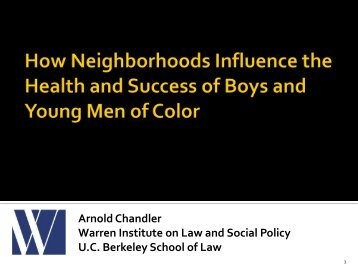 Arnold Chandler Warren Institute on Law and Social Policy U.C. ...