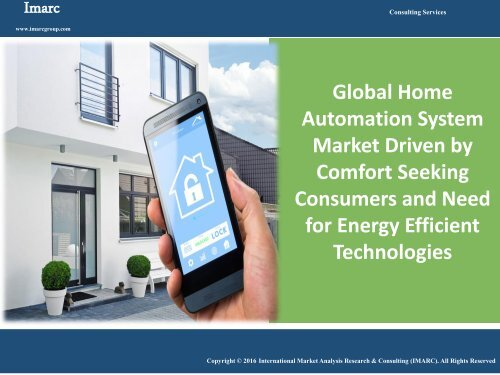 Global Home Automation System Market - Industry Size, Trends Share & Forecast 2016-2022