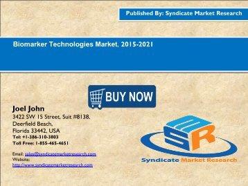 Biomarker Technologies Market, 2015-2021