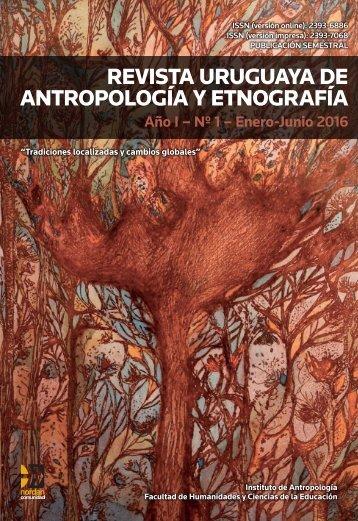 REVISTA URUGUAYA DE ANTROPOLOGÍA Y ETNOGRAFÍA