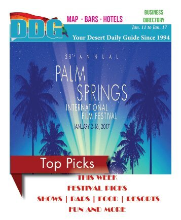 Jan 11 to Jan 17, 2017! DDG THIS WEEK in Gay Palm Springs.