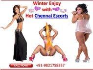 Winter Enjoyments with escorts in Chennai