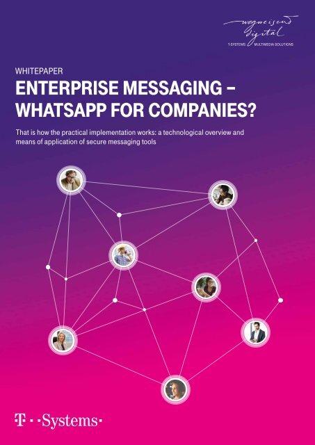 Enterprise Messaging - WhatsApp for Companies?