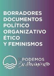 BORRADORES DOCUMENTOS POLÍTICO ORGANIZATIVO ÉTICO Y FEMINISMOS