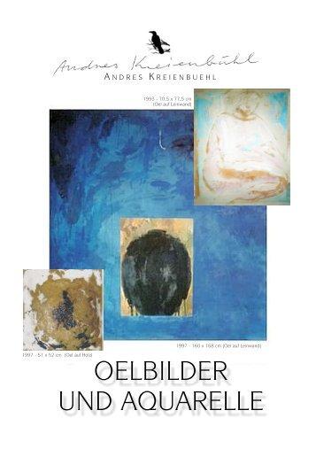 """Contemporary Art, Andres Kreienbuehl """"Oelbilder und Aquarelle"""""""