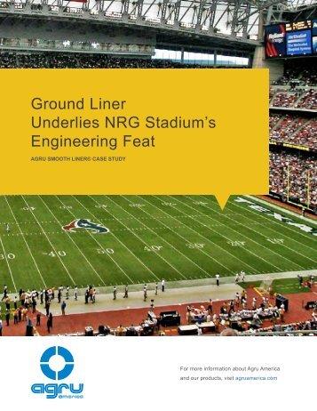 Ground Liner Underlies NRG Stadium's Engineering Feat