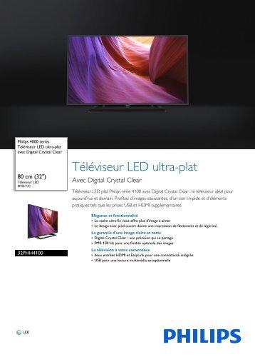 Philips TV LED Philips 32PHH4100 HD 100 HZ PMR - fiche produit