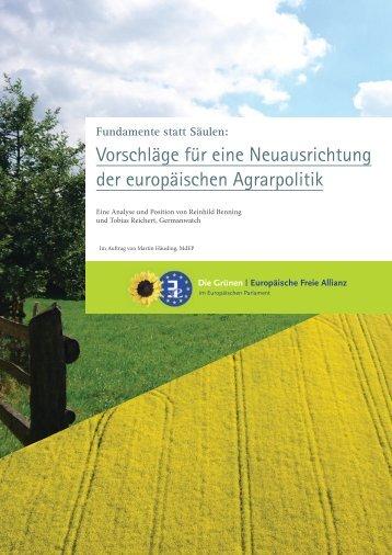 Vorschläge für eine Neuausrichtung der europäischen Agrarpolitik