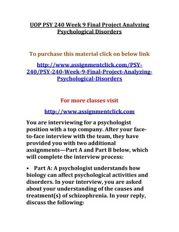"analyzing psychological disorders 5 Topics: abnormal psychology, psychotic disorders/schizophrenia  5 ""driving  miss daisy"" driving miss daisy comedy/drama (1989."
