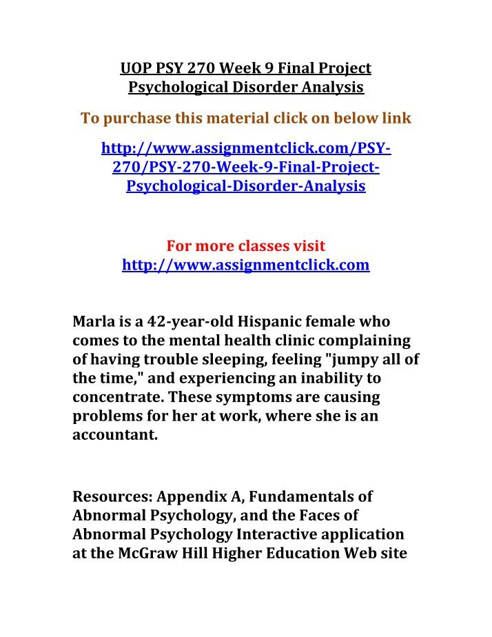 psy 270 final Psy/270 - aagi0fg4m2 grades through week 9 cumulative score: 1000/1000 (100%) dysthymic disorder analysis obviouslysub your own questions this tutorial is to be used as a guide to aid you in composing your own final project.