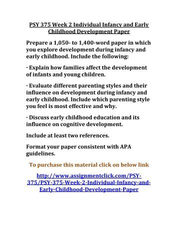 UOP PSY 375 Week 2 Individual Infancy and Early Childhood Development Paper