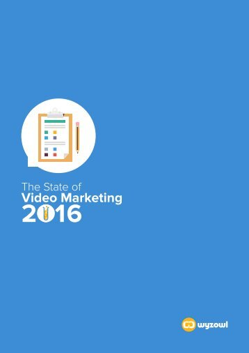 The State of Video Marketing 2016