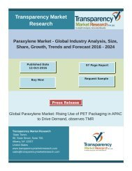 Global Paraxylene Market: Rising Use of PET Packaging in APAC to Drive Demand, observes TMR