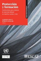 Protección y formación: instituciones para mejorar la inserción laboral en América Latina y Asia