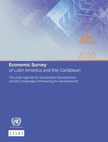 Economic Survey of Latin America and the Caribbean 2016