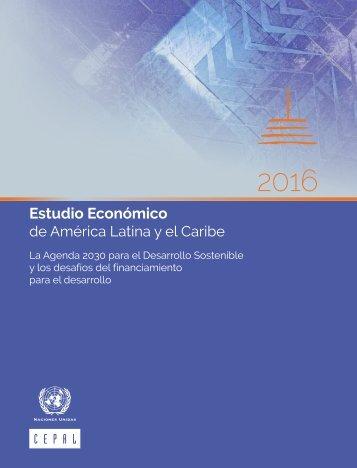 Estudio Económico de América Latina y el Caribe 2016