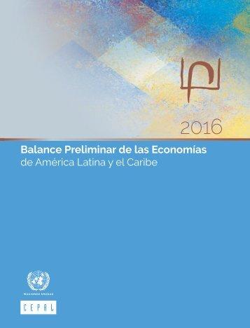 Balance Preliminar de las Economías de América Latina y el Caribe 2016