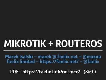 MIKROTIK + ROUTEROS